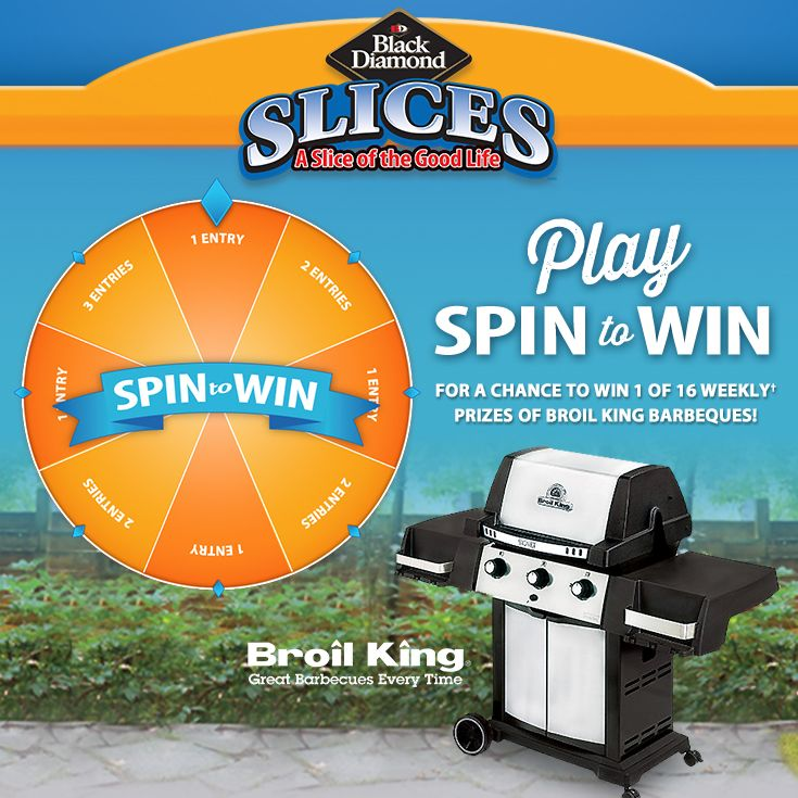 I just earned 2 entries for a chance to WIN 1 of 16 Weekly #Prizes of Broil King #barbecues! Play SPIN to WIN with the Black Diamond® Slices A Slice of the Good Live #contest daily!