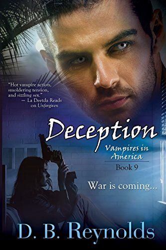 Deception: Vampires In America, Book 9 by D.B. Reynolds http://www.amazon.com/dp/1611945895/ref=cm_sw_r_pi_dp_r8Nmvb1V76MYY