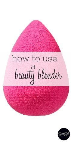 Tips and tricks for using a beauty blender.