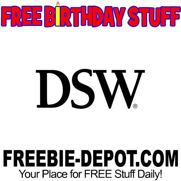 ►► BIRTHDAY FREEBIE - DSW Designer Shoe Warehouse ►► #BDay, #Birthday, #BirthdayFreebie, #BirthdayGift, #FreeBirthdayStuff, #FrugalFind, #FrugalLiving, #HappyBirthday ►► Freebie Depot