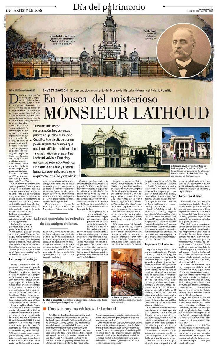A propósito del #DiadelPatrimonio, el suplemento Artes y Letras del Diario El Mercurio incluye un reportaje a una de las personas más importantes en la historia del MNHN, se trata de Paul Lathoud, el arquitecto francés  que diseñó el edificio que ustedes y nosotros queremos tanto y que es Monumento Nacional desde 1991.