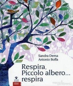 respira piccolo albero respira libro 63410 254x300 Qualche consiglio di lettura: alberi nei libri... per tutte le età