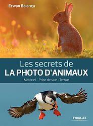 """""""Les secrets de la photos d'animaux"""" - Erwan Balança"""