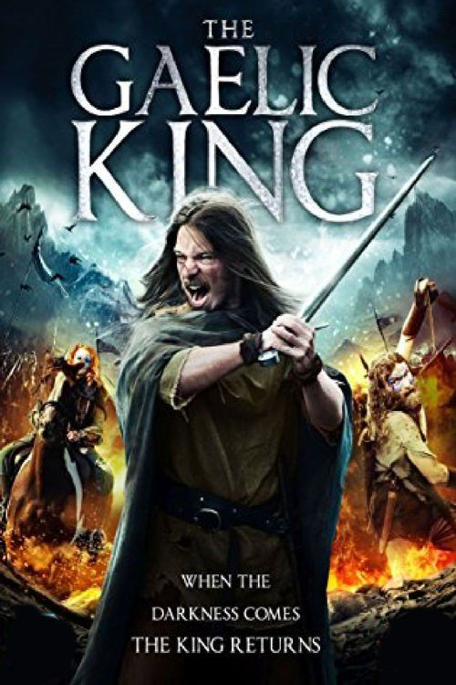 Watch The Gaelic King 2017 Full Movie Online Free