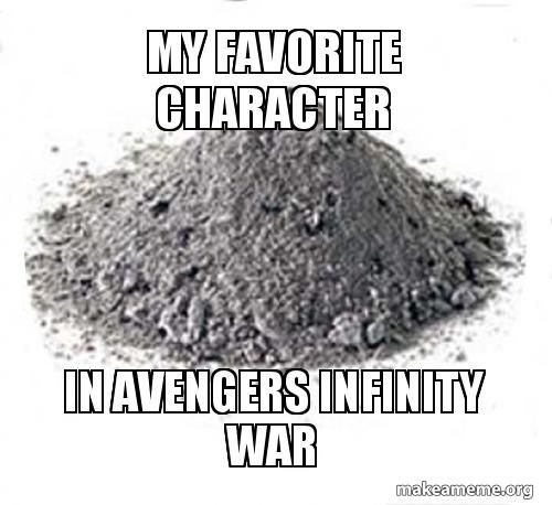 My favorite character in Avengers Infinity War – Infinity War | Make a Meme
