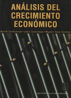 Blog de Microeconomía.: ANALISIS DEL CRECIMIENTO ECONOMICO