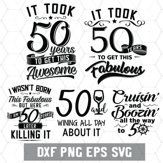 Funny 50th Birthday 50 Years Svg Birthday 50 Png Digital Etsy In 2021 50th Birthday Funny Funny 50th Birthday Quotes 50th Birthday Quotes