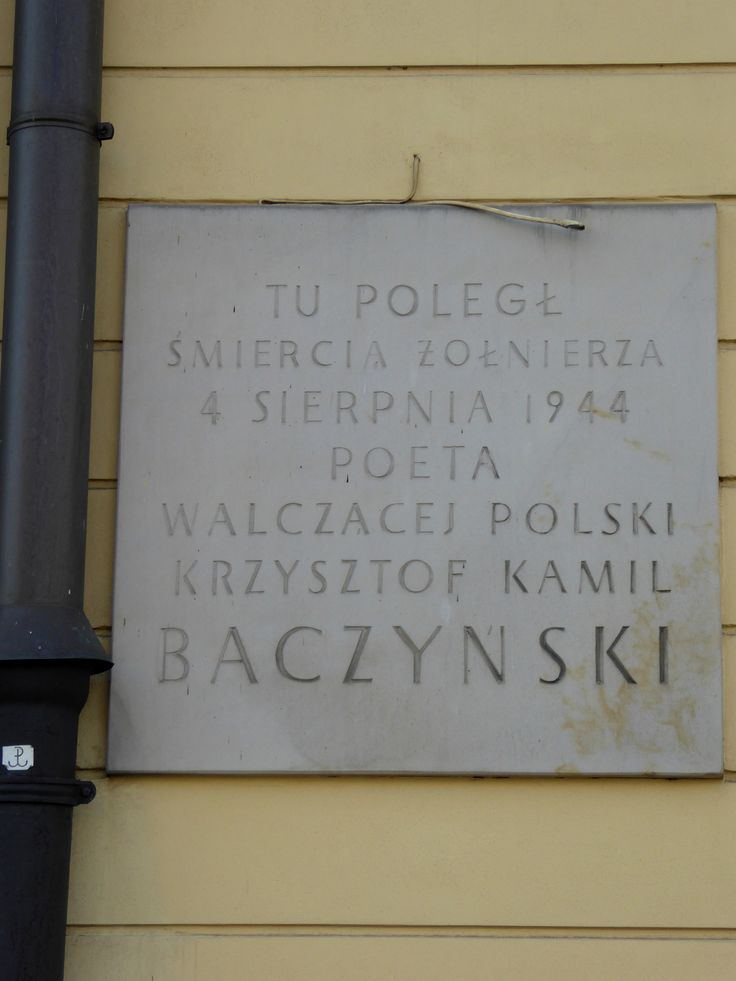 "Krzysztof Kamil Baczyński memorial on the wall of the Blank Palace - Baczyński (code name ""Jan Bugaj"") was one of the greatest poets of his generation. During the Warsaw Uprising he fought in the Parasol battalion of the Armia Krajowa and was killed inside the Blank Palace by a German sniper at approximately 4pm on 4th August 1944. He was 23 years old...."