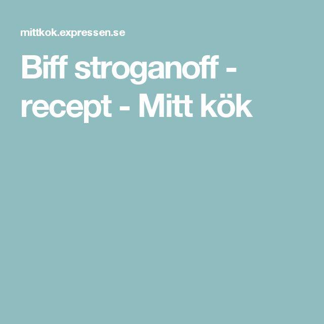 Biff stroganoff - recept - Mitt kök