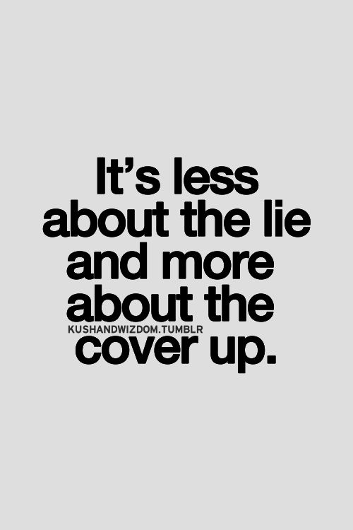 So true why is it so hard to tell the truth?