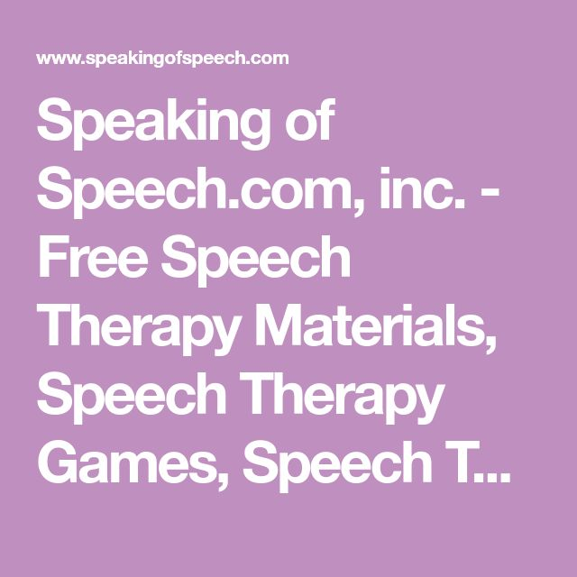 Speaking of Speech.com, inc. - Free Speech Therapy Materials, Speech Therapy Games, Speech Therapy Schools