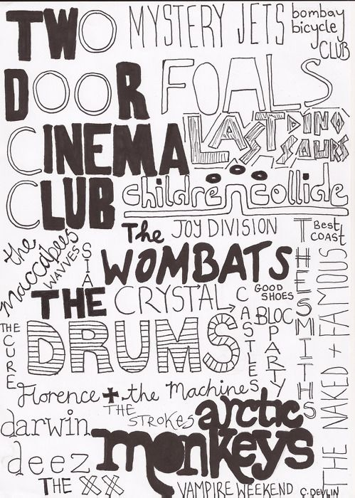 Two door cinema, the xx, arctic monkeys, the naked and famous, the strokes, vampire weekend<3