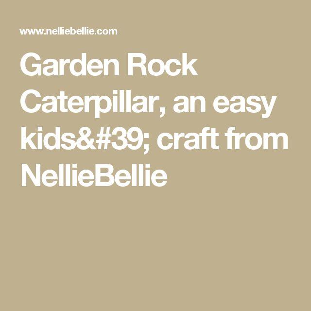 Garden Rock Caterpillar, an easy kids' craft from NellieBellie