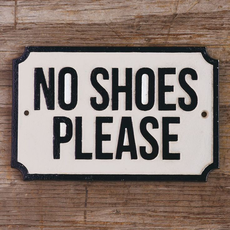 Best 25 No Shoes Sign Ideas On Pinterest No Shoes Sign Off And Carpet Cleaning By Hand