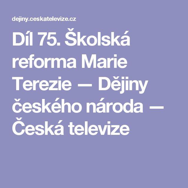 Díl 75. Školská reforma Marie Terezie — Dějiny českého národa — Česká televize