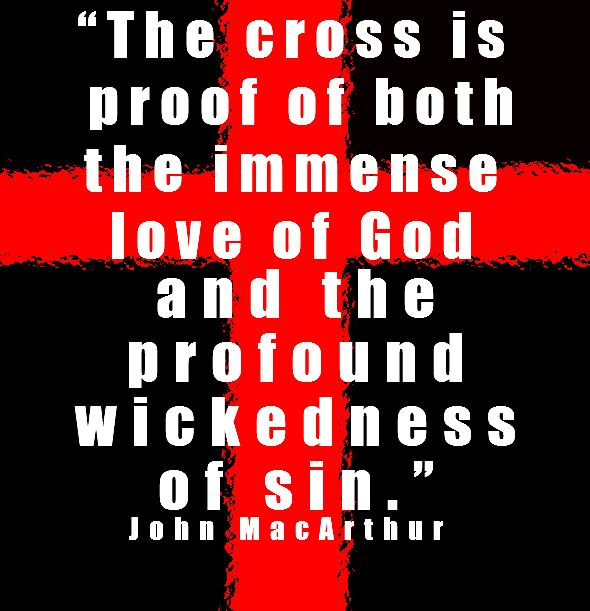 Bibledevotionals: The Cross Is Proof Of Both The Immense Love Of God And  The Profound. Scripture QuotesGospel QuotesScripture CardsBiblical ...