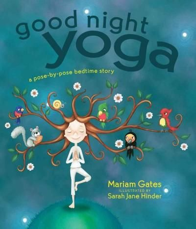 Good Night Yoga: A Pose-by-Pose Bedtime Story (Hardcover)