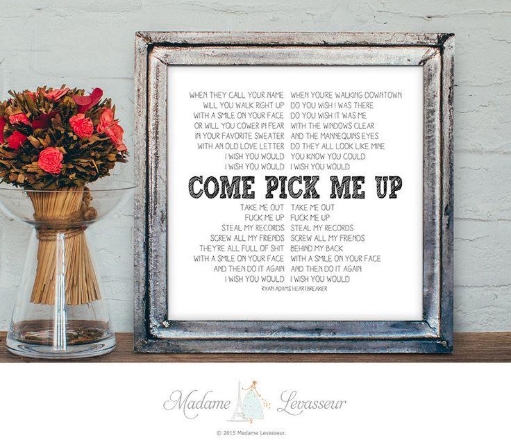 printable art Come Pick Me Up by Ryan Adams instant download lyric art valentine printable