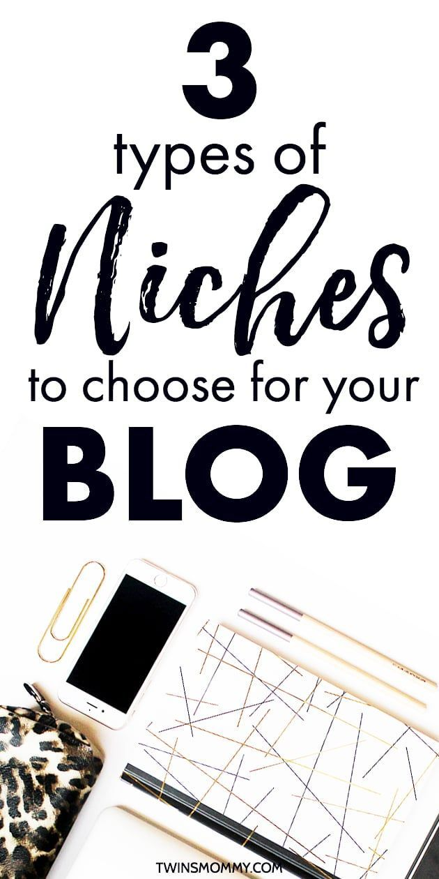 Want to start a blog but have no idea what your blog niche is? Check out three types of blog niches to have as a new blogger. Each one has it's benefits | blogging tips | blog tips | grow blog traffic | blog niche ideas | blogging ideas