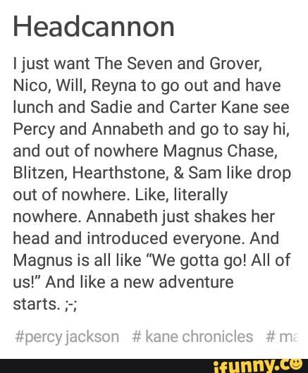 percyjackson, kanechronicles, magnuschase, headcannon
