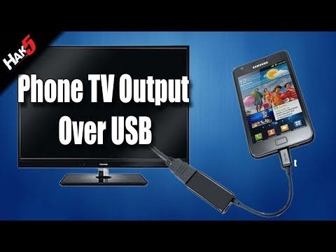 Hak5 - Mobile Phone TV Output Over USB! - YouTube | Stang