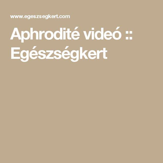 Aphrodité videó :: Egészségkert