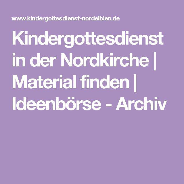 Kindergottesdienst in der Nordkirche | Material finden | Ideenbörse - Archiv