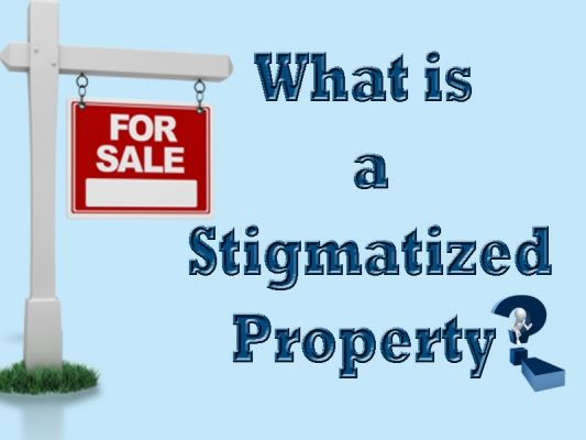 What is a Stigmatized Property?