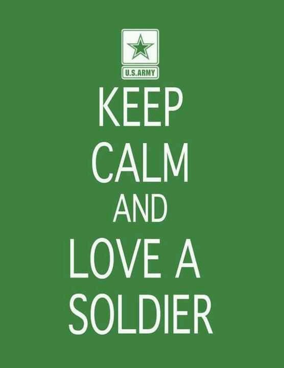 Keep calm and love a soldier things i love pinterest