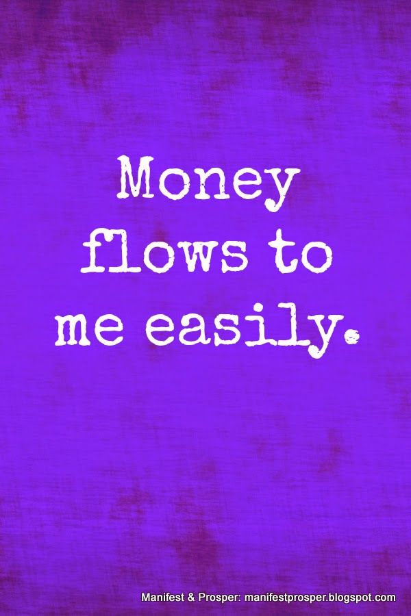 Manifest  Prosper: Manifest  Prosper: Money Flows Easily. Money affirmation. LOA