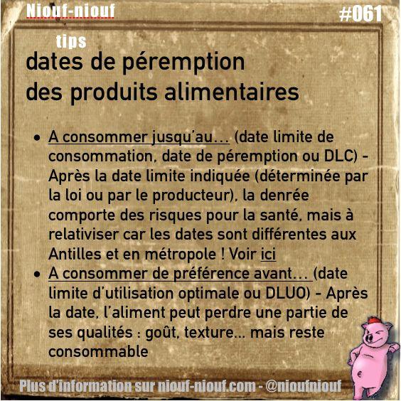 Tips Niouf-niouf : les dates de péremption et de limite d'utilisation des produits alimentaires #alimentation #date #trucs #astuces