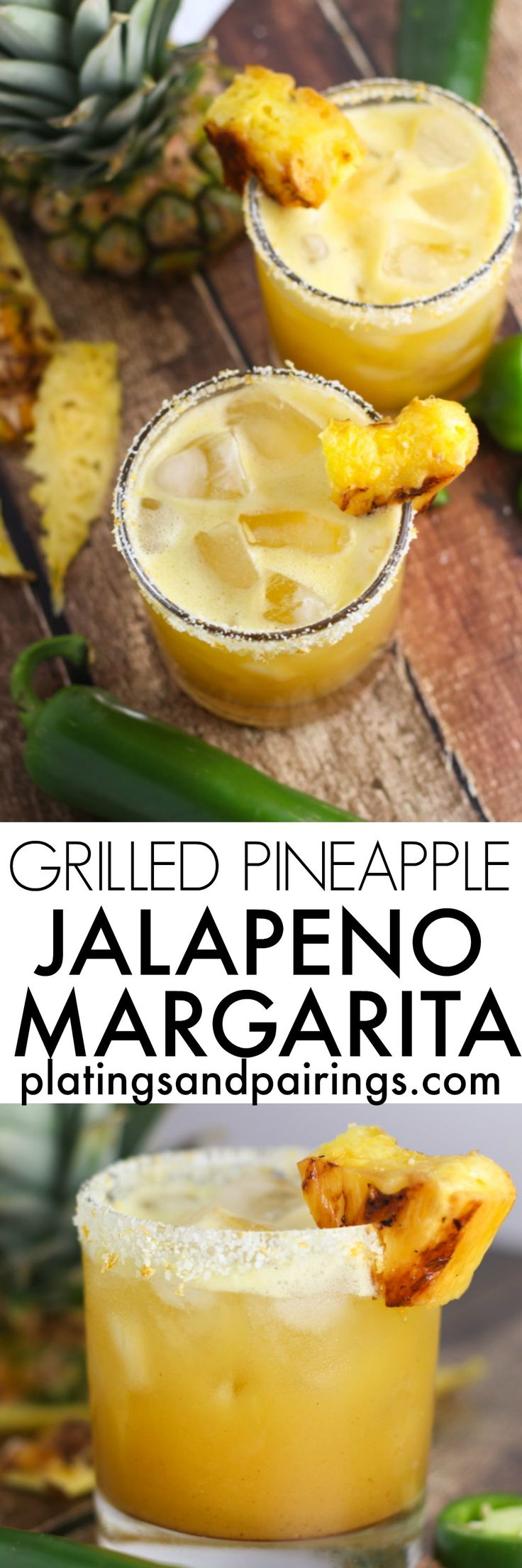These Grilled Pineapple Jalapeno Margaritas are the perfect blend of sweet, spicy, and smoky. Caramelized grilled pineapple combines with a jalapeno infused tequila and a splash of vanilla for this totally tasty treat | platingsandpairings.com