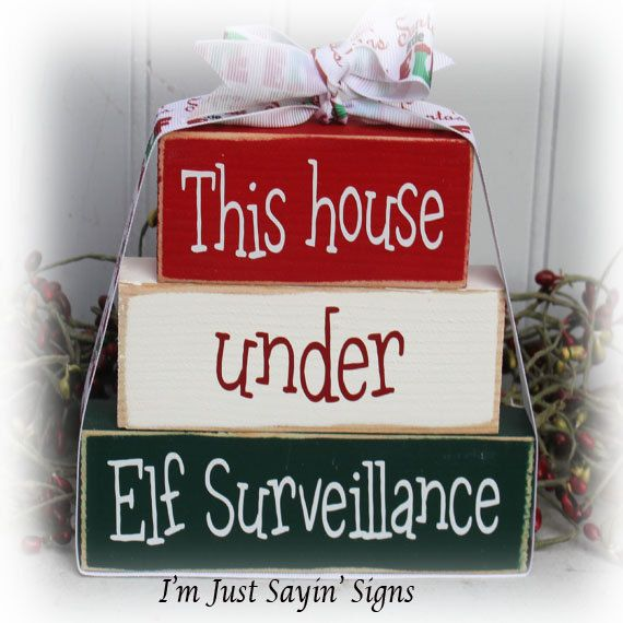 This House Under Elf Surveillance Itty Bitty Wood Stacking Blocks by ImJustSayinSigns on Etsy
