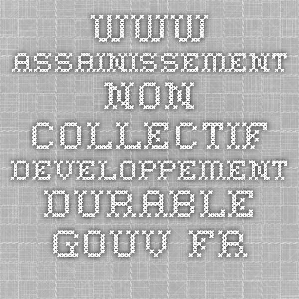 www.assainissement-non-collectif.developpement-durable.gouv.fr