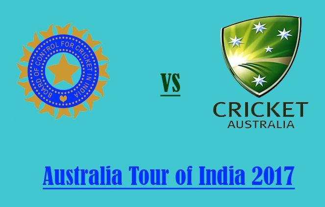 Australia tour of India 2017 Schedule: IND vs Aus 2017 Test Series Fixtures