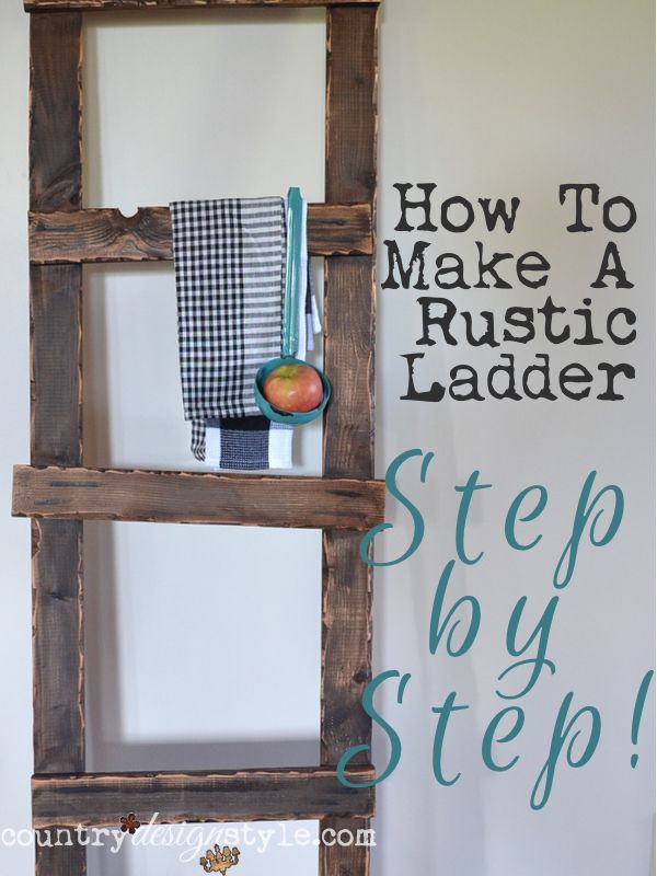 Want to know how to make a rustic ladder step by step?  Plus a freebie download to take to your workshop or garage!