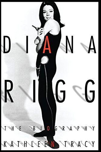 Diana Rigg: The Biography