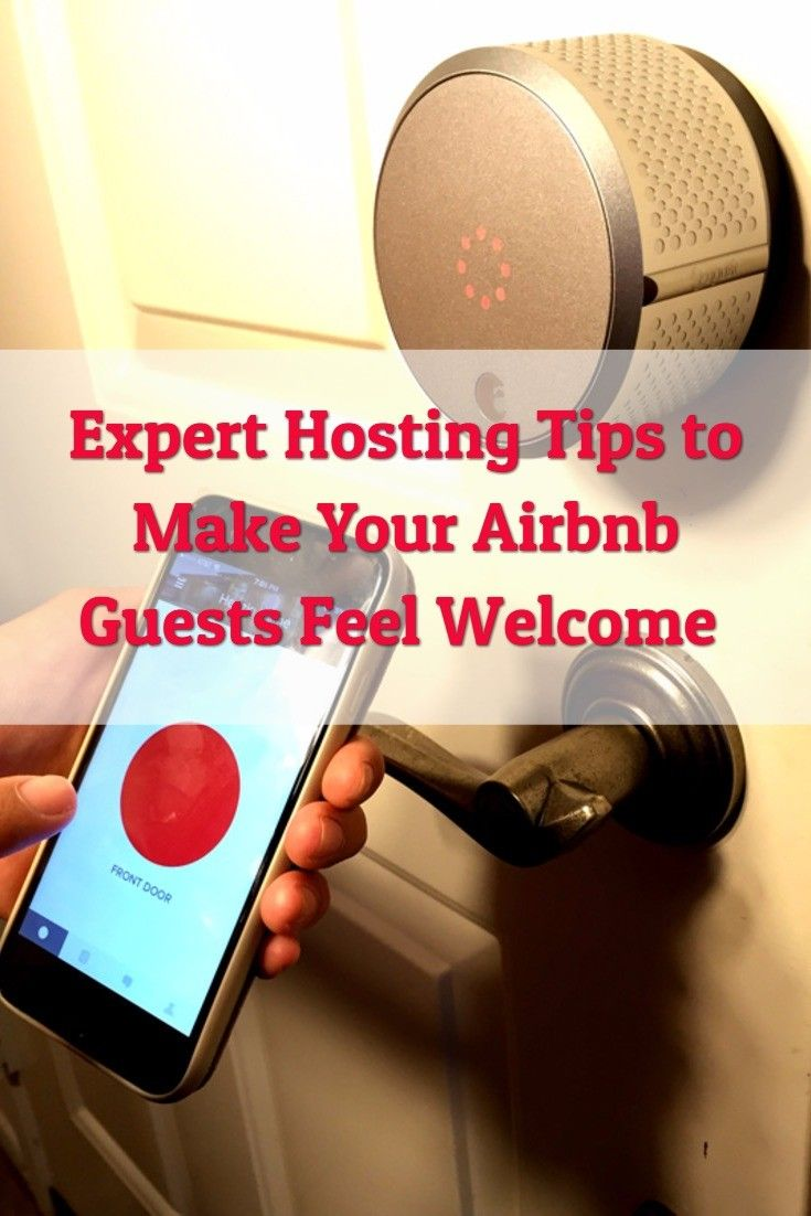 Expert tips to help make your guests feel welcome when they rent your place on Airbnb #ad #AugustSmartHost