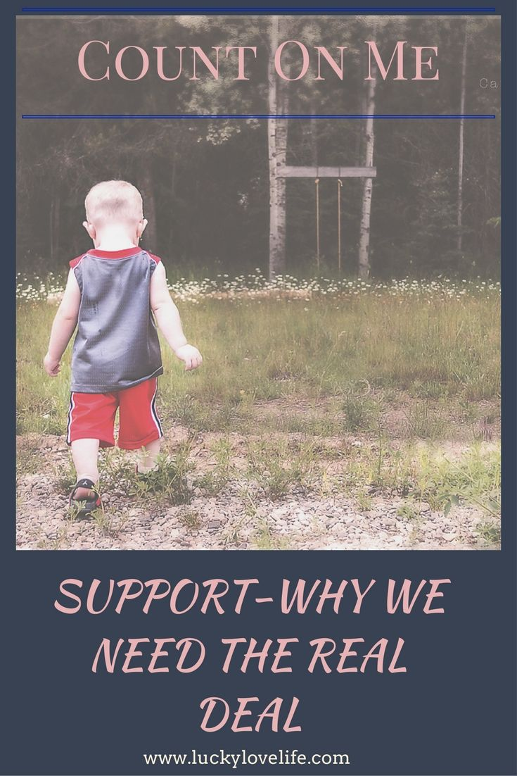 Support, being supportive, and gaining the support you need