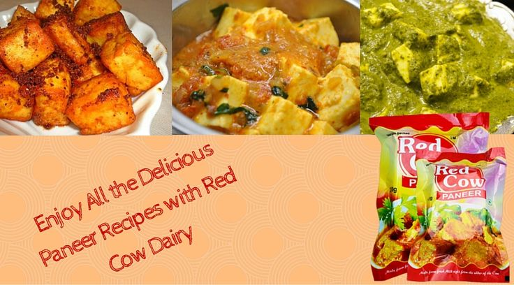 Enjoy all the delicious paneer recipes with Red Cow Dairy http://goo.gl/qM3bne