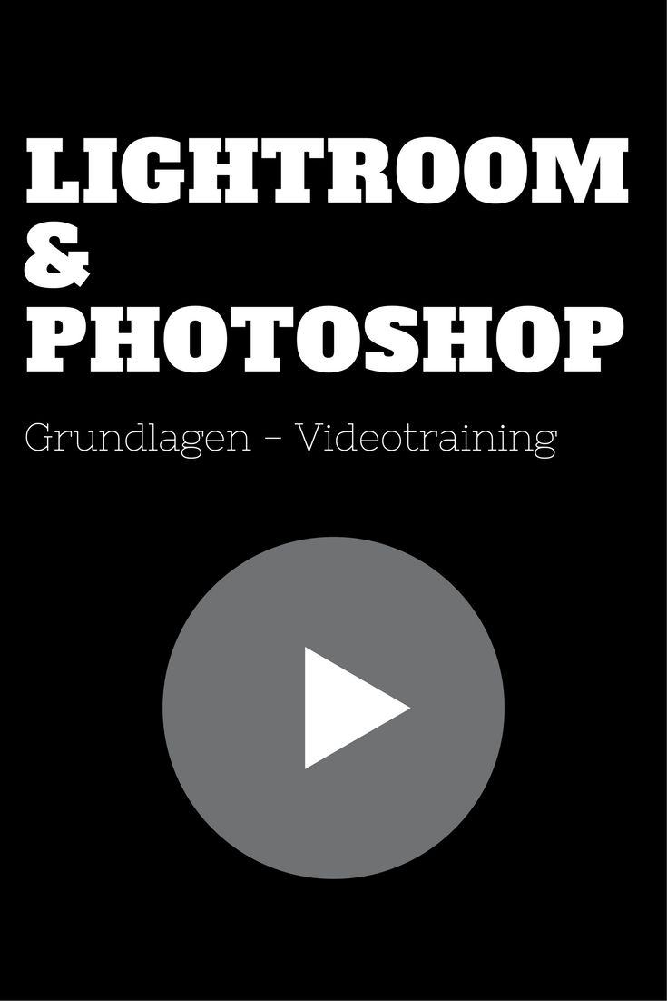 Lightroom & Photoshop Bilder bearbeiten Grundlagen - Videotraining - Totografie lernen tipps anleitung video - lightroom anleitung deutsch