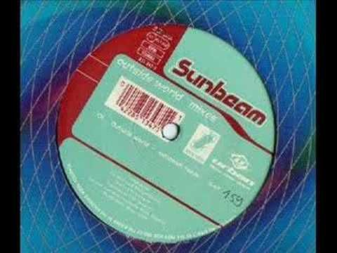 Sunbeam - Outside World (Original mix). Just crazy...yet another long-lost track from my '96 tape.