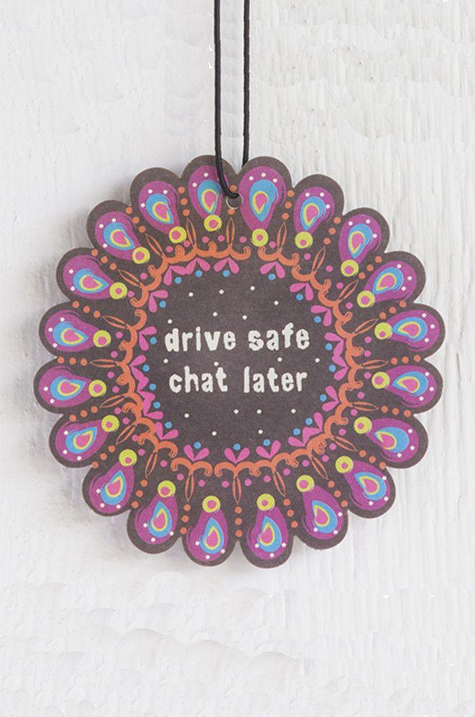 Natural Life Drive Safe Chat Later Air Freshener :: Set of 3 :: $6.99 :: Groovys.com :: orange scented, car air freshener, colorful camper design