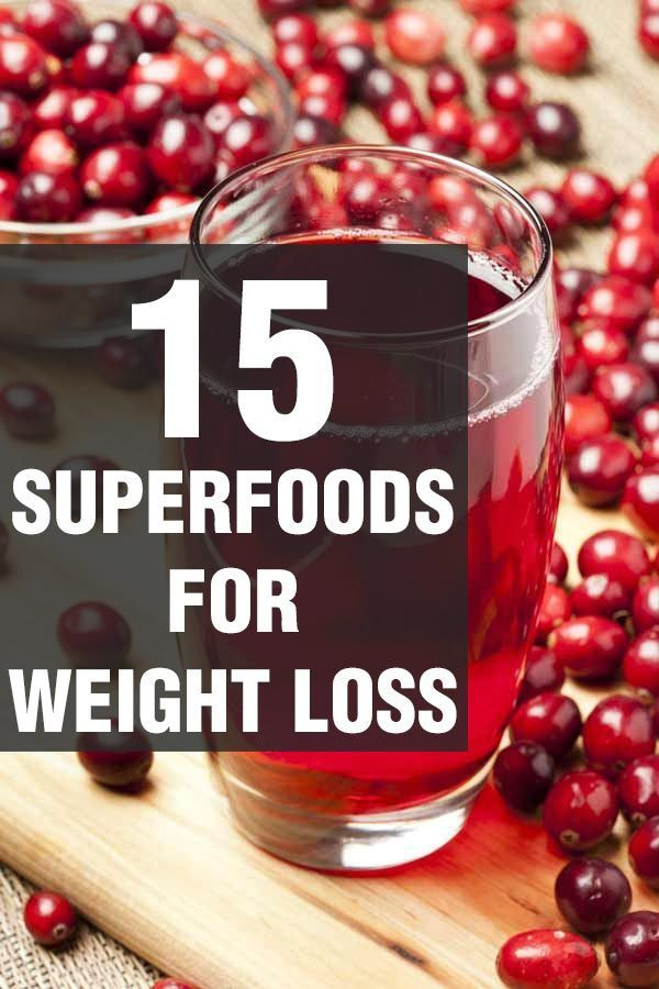 15 Superfoods For Weight Loss | Fitness & Health