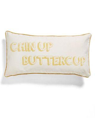 Chin Up Buttercup Pillow