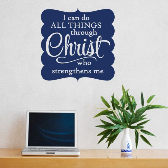 Christian Wall Decal. I can do all things – CODE 086 Scripture wall decal, Religious wall decal, Religious wall quote, wall decal bible
