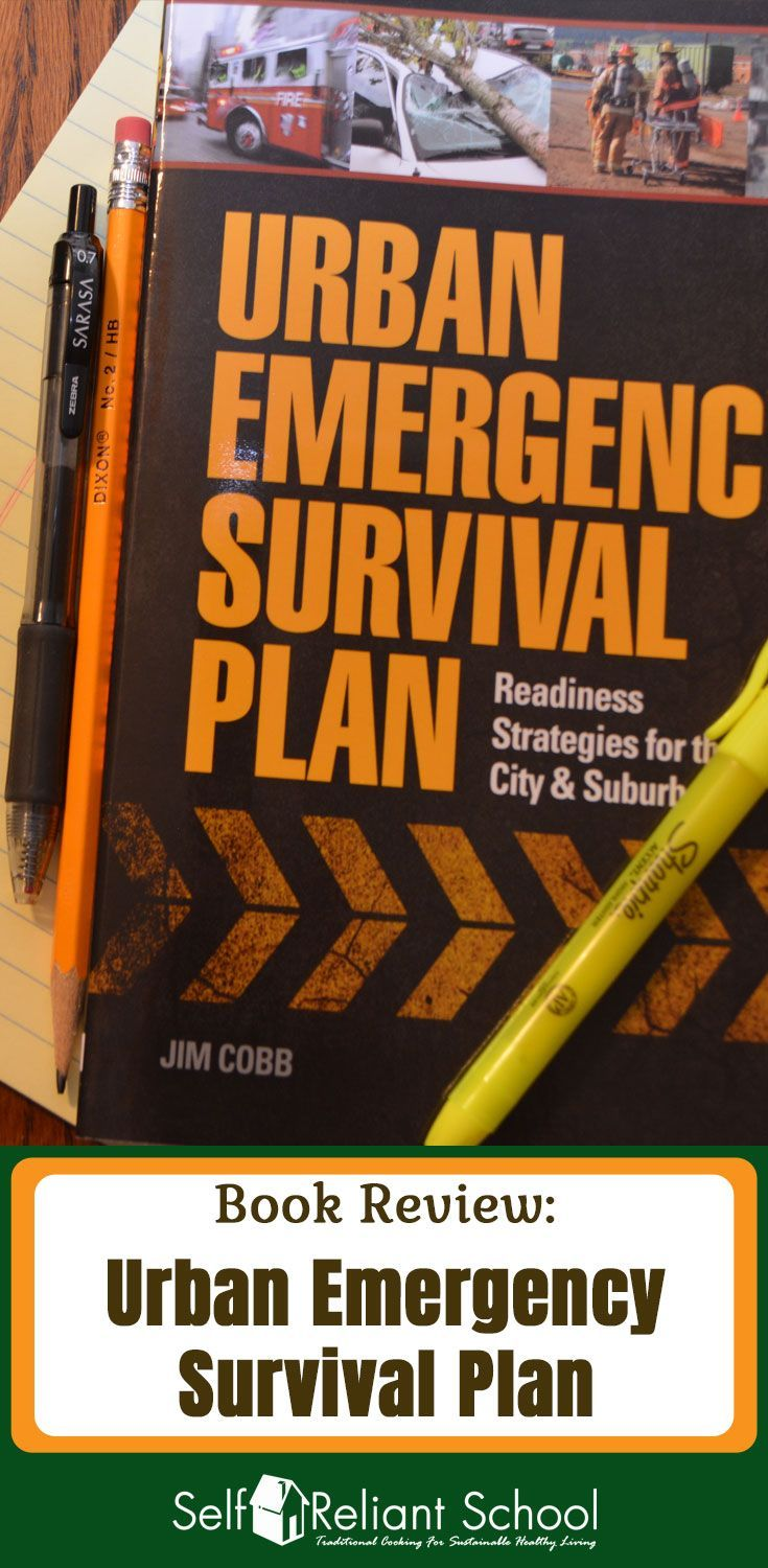 A complete review of Jim Cobb's book Urban Emergency Survival Plan:  Readiness Strategies for the