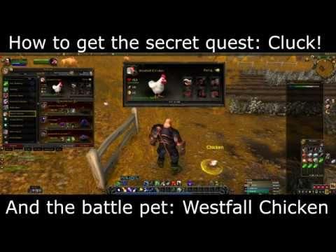 Secret Westfall Chicken Quest Cluck Battle Pet World Of Warcraft Warcraft Pets World Of Warcraft Warcraft