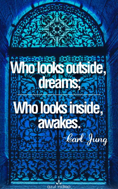 Who looks outside dreams...Carl Jung                                                                                                                                                                                 More