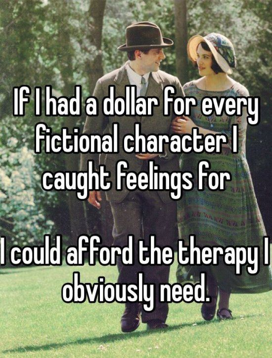 Yes I do get way too attached to fictional characters